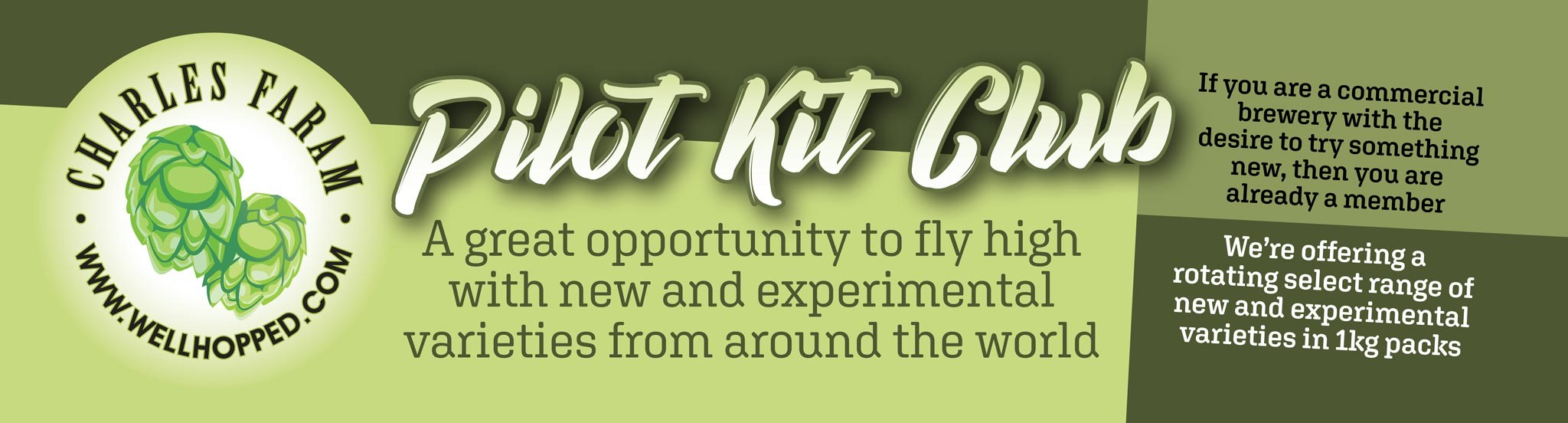 Pilot kit club - A great opportunity to fly high with new and experimental varieties from around the world